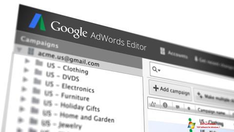 Screenshot AdWords Editor per Windows 7